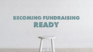 Becoming Fundraising Ready